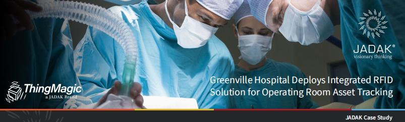 格林维尔医院为手术室资产跟踪部署集成RFID解决方案